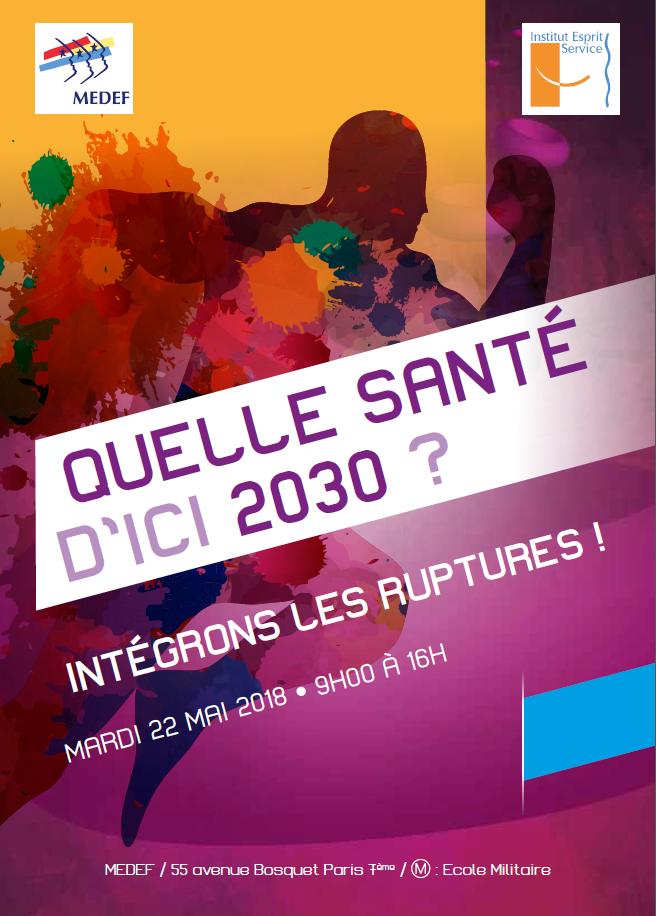 MEDEF - Quelle santé d'ici 2030 ?